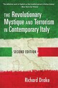The Revolutionary Mystique and Terrorism in Contemporary Italy
