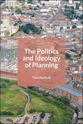 The Politics and Ideology of Planning