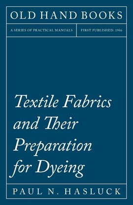Textile Fabrics and Their Preparation for Dyeing