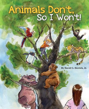 Animals Don't, So I Won't!