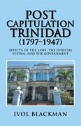 Post Capitulation Trinidad (1797–1947)
