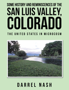 Some History and Reminiscences of the San Luis Valley, Colorado