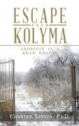 Escape from Kolyma