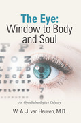 The Eye: Window to Body and Soul