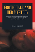 Erotic Tale and Her Mystery