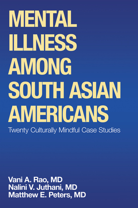 Mental Illness Among South Asian Americans