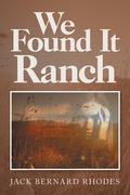 We Found It Ranch
