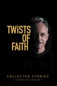 Twists of Faith