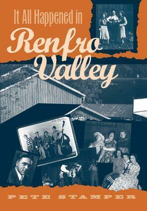 It All Happened in Renfro Valley