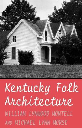 Kentucky Folk Architecture