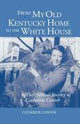 From My Old Kentucky Home to the White House