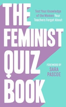 The Feminist Quiz Book
