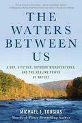 The Waters Between Us