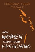 How Women Transform Preaching