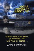 Leeds, Money, and Misery Me