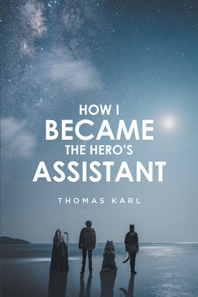How I Became the Hero's Assistant