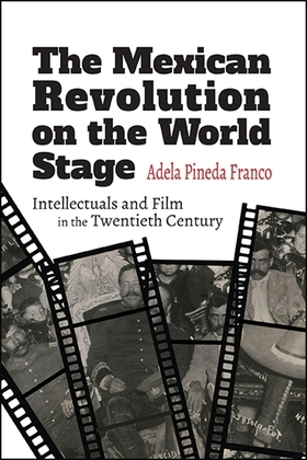 The Mexican Revolution on the World Stage