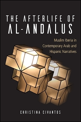 The Afterlife of al-Andalus