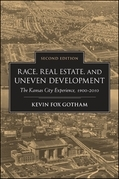 Race, Real Estate, and Uneven Development, Second Edition