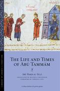 The Life and Times of Abū Tammām