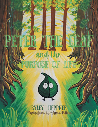 Peter the Leaf and the Purpose of Life
