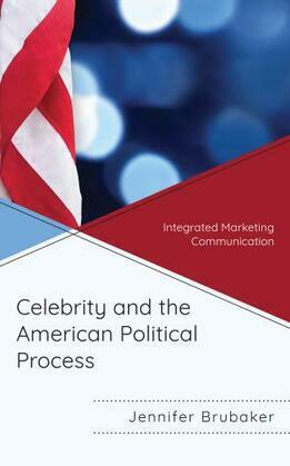 Celebrity and the American Political Process