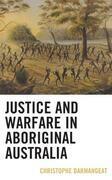 Justice and Warfare in Aboriginal Australia