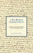A New Reading of Jacques Ellul
