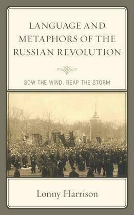 Language and Metaphors of the Russian Revolution