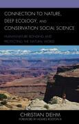 Connection to Nature, Deep Ecology, and Conservation Social Science