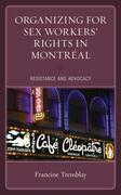Organizing for Sex Workers' Rights in Montréal