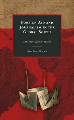 Foreign Aid and Journalism in the Global South