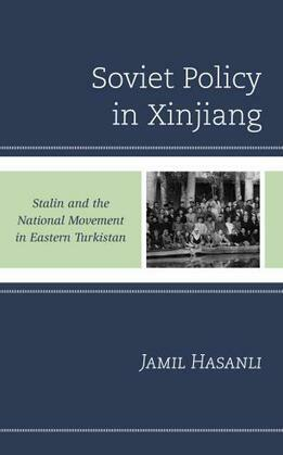 Soviet Policy in Xinjiang