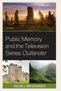 Public Memory and the Television Series Outlander