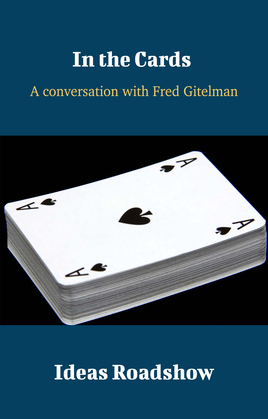 In the Cards - A Conversation with Fred Gitelman