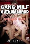 Gang Milf Outnumbered Big Men Bareback One Hotwife Taboo Sex Story