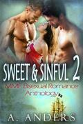 Sweet & Sinful 2: MMF Bisexual Romance Anthology
