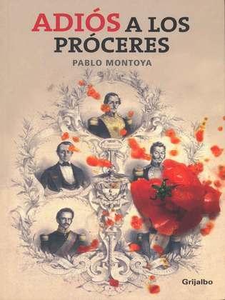 Ádios a los Próceres