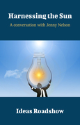 Harnessing the Sun - A Conversation with Jenny Nelson