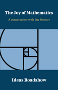 The Joy of Mathematics - A Conversation with Ian Stewart