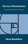 The Joy of Mathematics - A Conversation with Ian Stewart