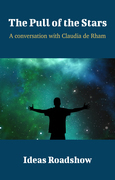 The Pull of the Stars - A Conversation with Claudia de Rham