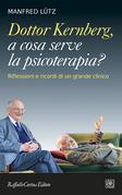 Dottor Kernberg, a cosa serve la psicoterapia?