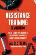 The Resistance Training Revolution