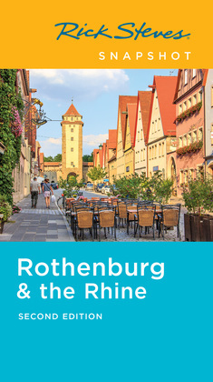 Rick Steves Snapshot Rothenburg & the Rhine