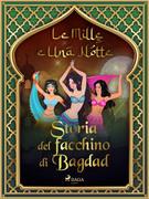 Storia del facchino di Bagdad (Le Mille e Una Notte 11)