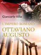 L'impero romano: Ottaviano Augusto