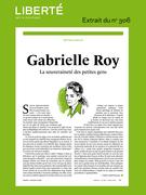 Revue Liberté 306 - Rétroviseur - Gabrielle Roy