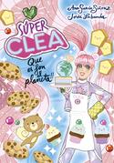 Súper Clea 2 Que es fon el planeta! (Sèrie Súper Clea 2)