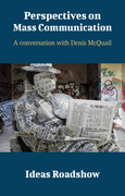 Perspectives on Mass Communication - A Conversation with Denis McQuail